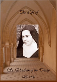 Life of St. Elizabeth of the Trinity
